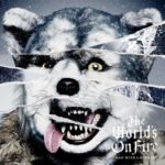 MAN WITH A MISSION The World's On Fire Album Cover